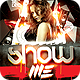 Show Me Flyer Template - GraphicRiver Item for Sale