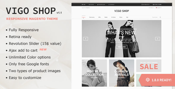 Vigoshop is a Premium Responsive Magento theme with advanced admin module. It's extremely customizable, easy to use and fully responsive. Suitable for ev