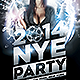 2014 New Years Eve Party Flyer Template - GraphicRiver Item for Sale