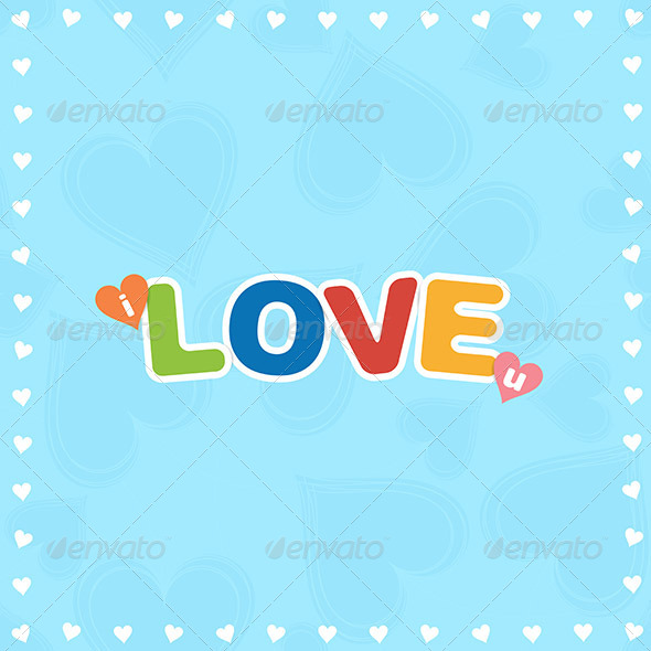 GraphicRiver Colorful I Love You 6299405