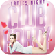 Ladies Night Club Party Flyer Template - GraphicRiver Item for Sale