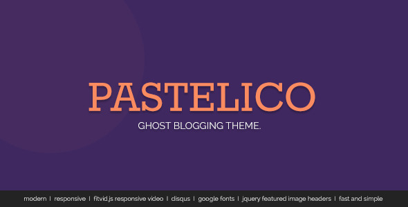 ThemeForest Pastelico Responsive Ghost Theme 6330581