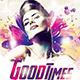 Good Times Flyer - GraphicRiver Item for Sale