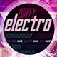 Dirty Electro Flyer - GraphicRiver Item for Sale
