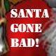 Santa Gone Bad Ident