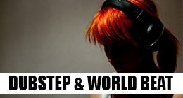Dubstep & World Beat