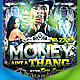 Money Aint A Thang Flyer - GraphicRiver Item for Sale