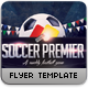 Soccer Premier Flyer Template - GraphicRiver Item for Sale