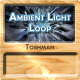 Ambient Light Loop