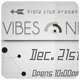 Vibes Night - Flyer [Vol.8] - GraphicRiver Item for Sale