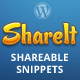 ShareIt - Shareable Content Snippets for WordPress - CodeCanyon Item for Sale