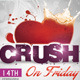Crush Valentine Party Flyer Template - GraphicRiver Item for Sale