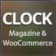 Clock - Magazine & WooCommerce Ready WP Theme - ThemeForest Item for Sale
