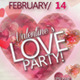 Valentines Day Party Flyer Template (A4 + A5 + PC) - GraphicRiver Item for Sale