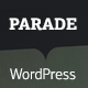 Parade - WordPress Blogging Theme - ThemeForest Item for Sale
