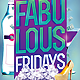 Fabulous Fridays Party Flyer Template - GraphicRiver Item for Sale