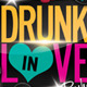 Drunk In Love Party Flyer Template - GraphicRiver Item for Sale