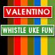 Ukulele and Whistle Fun