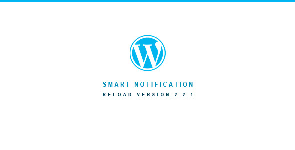 Smart Notification Reload | WordPress Plugin - CodeCanyon Item for Sale