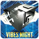 Vibes Night - Flyer [Vol.13] - GraphicRiver Item for Sale