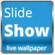 Slide Show Live Wallpaper (Android) Download