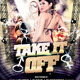 Take It Off - GraphicRiver Item for Sale