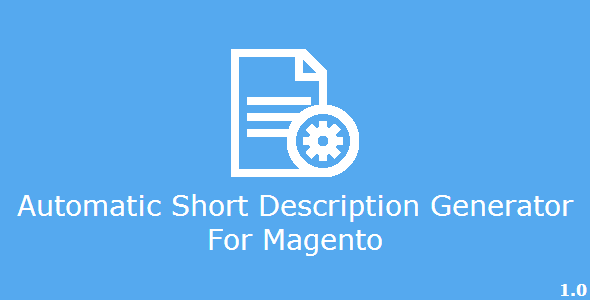 CodeCanyon Automatic Short Description Generator for Magento 6863587