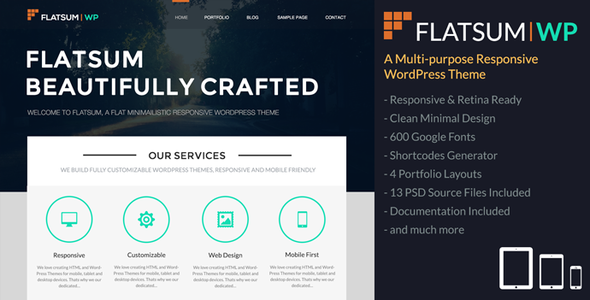 FlatSum is a Multi-Purpose Responsive WordPress Theme for Bloggers and Creative Individuals. This theme was indented for people who love clean minimal design, a
