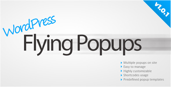 WordPress Flying Popups plugin is based on my jQuery Flying Popup script, which allows to show flying popup with absolutely any HTML/image/Flash content inside,