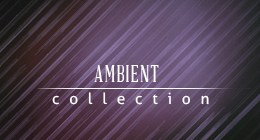 Ambient Music Collection