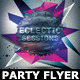 Eclectic Sessions Party Flyer Template - GraphicRiver Item for Sale