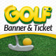Mini Golf and Kids Golf Event Banner and Ticket - GraphicRiver Item for Sale
