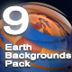 9 Earth Backgrounds Pack  - VideoHive Item for Sale