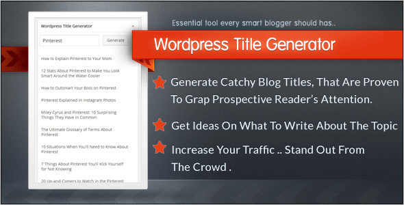 Last update :3 MAR 2014 . Version: 1.0.0. Platform: for Wordpress. Wordpress Title Generator generate catchy titles for your chosen subject that are proven to g