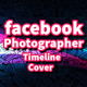 Facebook Photographer Timeline Cover - GraphicRiver Item for Sale