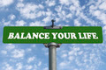 Balance your life road sign  - PhotoDune Item for Sale