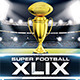 Super Football XLIX Flyer Template - GraphicRiver Item for Sale