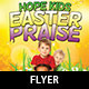 Kids Easter Praise Church Flyer Template - GraphicRiver Item for Sale