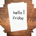 Hello Friday on paper and wood table desk - PhotoDune Item for Sale