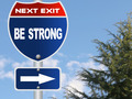 Be strong road sign - PhotoDune Item for Sale