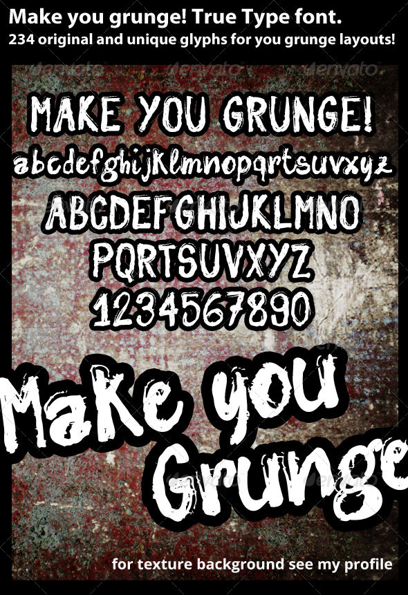 Make You Grunge True Type font - Grunge Decorative