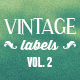 7 Vintage Labels Vol. 2 - GraphicRiver Item for Sale