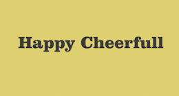 Happy Cheerfull