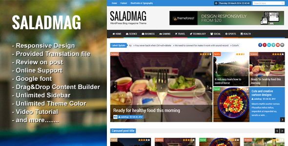 SaladMag is a Premium WordPress Magazine Theme that clean and fully responsive. This theme is useful with Drag&Drop Content Builder, theme options, review