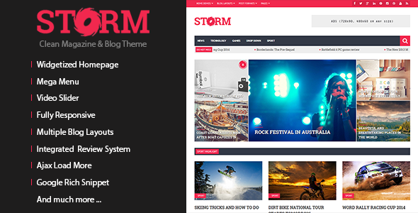 Storm is a clean magazine & blog theme, best suited for blog or news/magazine websites. The theme features a widgetized homepage, which means you can build