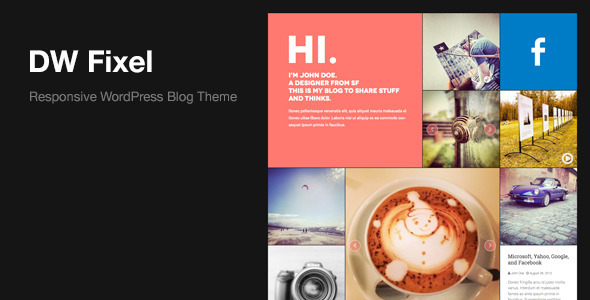 DW Fixel - Responsive WordPress Blog Theme - Personal Blog / Magazine