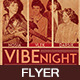 Vibe Night Flyer - GraphicRiver Item for Sale