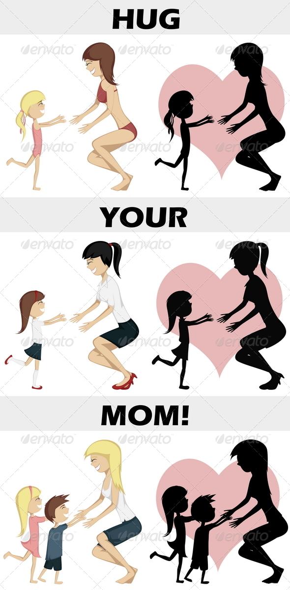 GraphicRiver Hug Your Mom 7585141