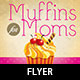 Muffins for Moms Event Flyer Template - GraphicRiver Item for Sale