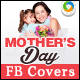 Mothers Day Facebook Cover-Graphicriver中文最全的素材分享平台